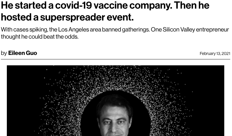 Coronavirus (Covid-19) and the superspreader event: He started a Covid-19 vaccine company. Then he hosted an event that infected many people.